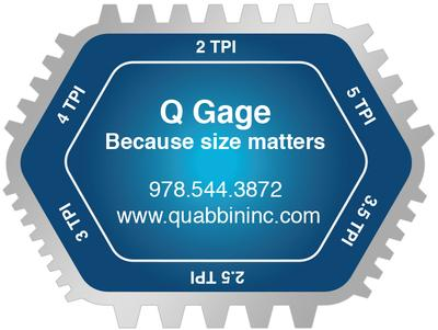 Quabbin In.'s Q gage for determining thread size for replacement parts